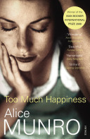 Too Much Happiness, short stories by Alice Munro