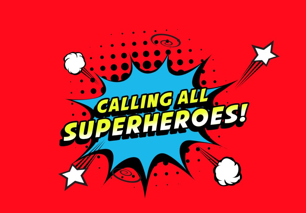 Calling all superheroes