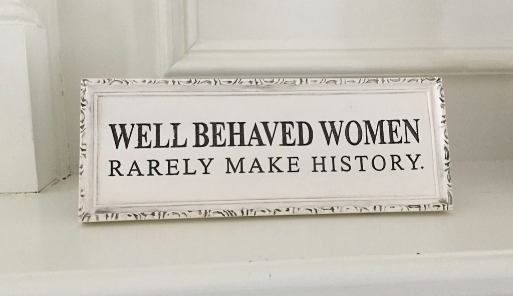 ell Behaved Women